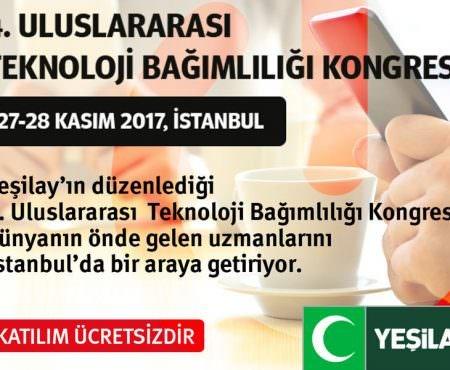 Yeşilay 4. Uluslararası Teknoloji Bağımlılığı Kongresi 27-28 Kasım'da İstanbul'da!